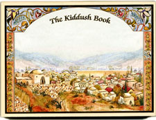 The Kiddush & Benching Book - Full English Translation