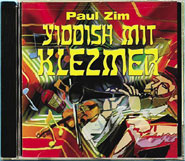 Music CD by Paul Zim - Klezmer with Yiddish
