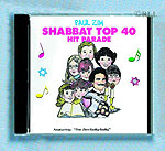 Shabbat Top 40 - By Paul Zim