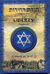 The Liberty Hagaddah - Israel 60 Years