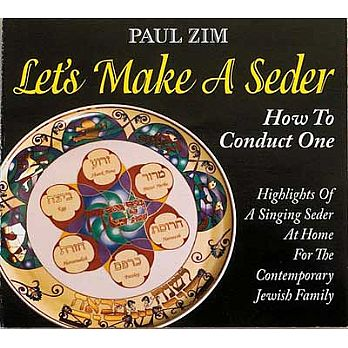 Passover CD by Paul Zim - Lets Make a Seder