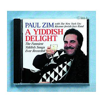 A Yidish Delight - By Paul Zim